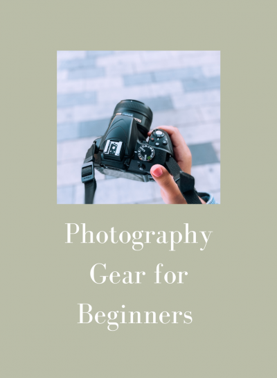 Photography Gear for Beginners